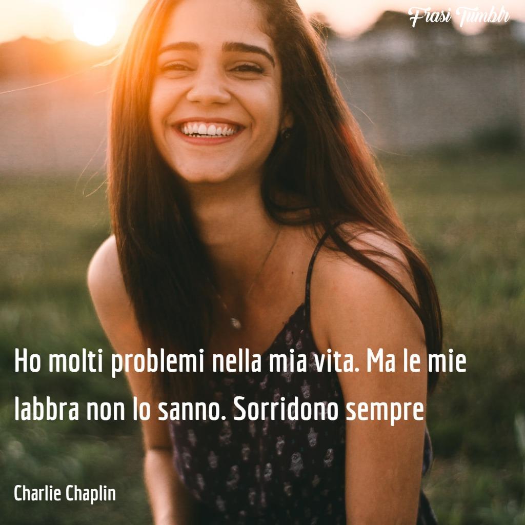 immagini-frasi-sorriso-problemi-charlie-choplin-1024x1024