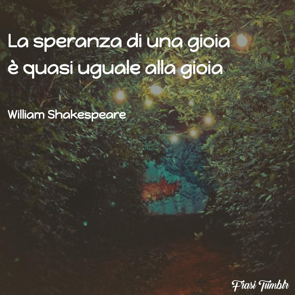 immagini-frasi-speranza-gioia-shakespeare-1024x1024