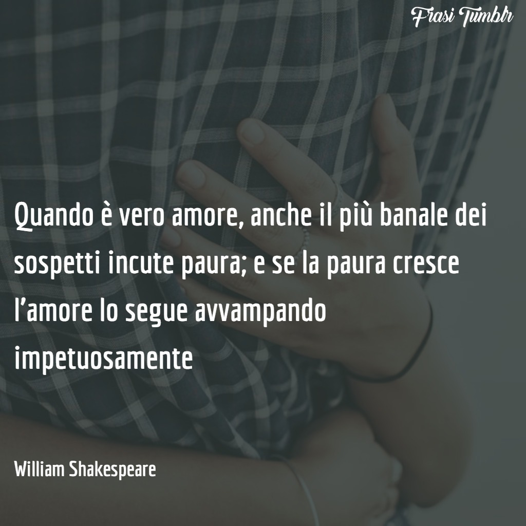 immagini-frasi-vero-amore-paura-shakespeare-1024x1024