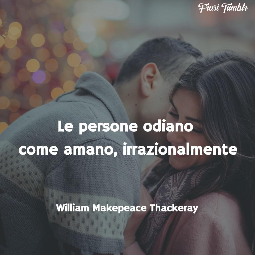 frasi-amore-odio-persone-thackeray