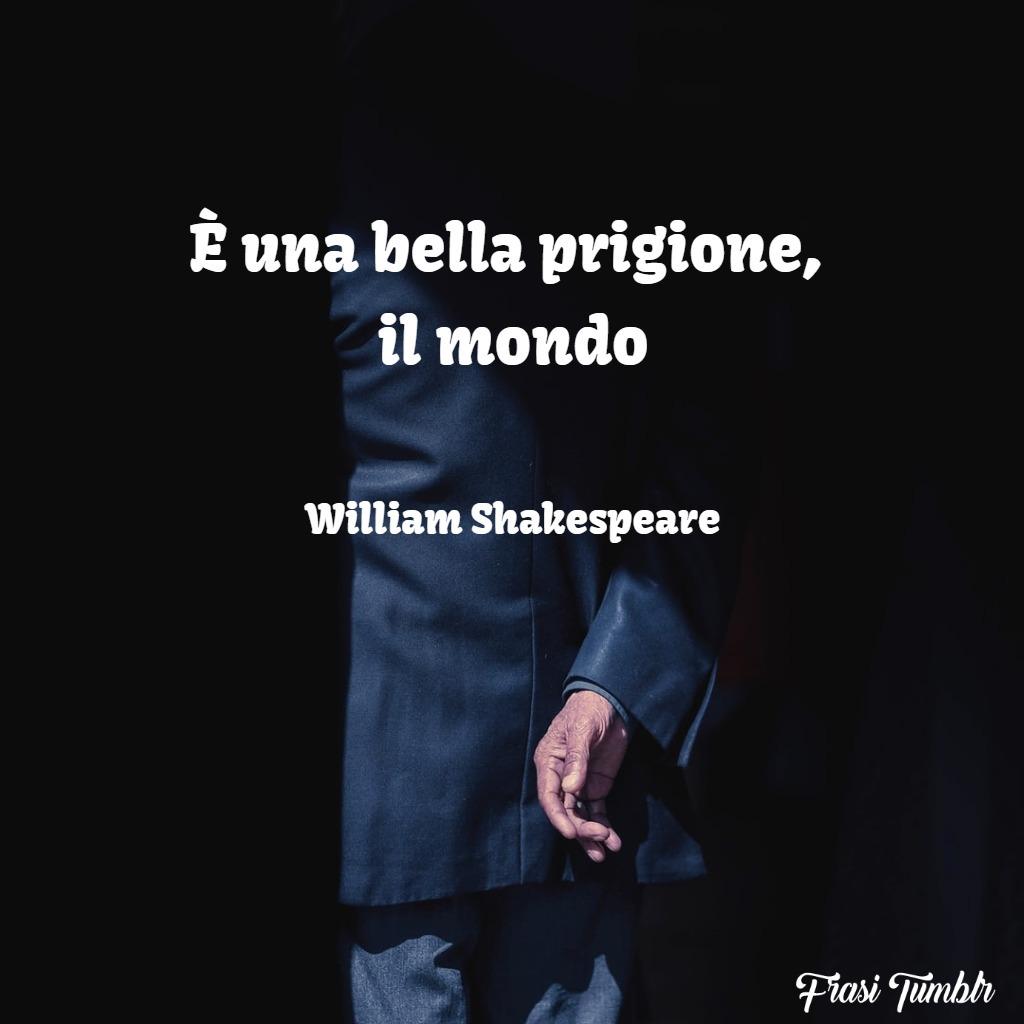 frasi-instagram-prigione-mondo-william-shakesperare