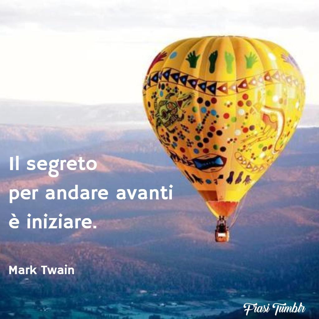frasi-instagram-segreto-andare-avanti-iniziare-mark-twain
