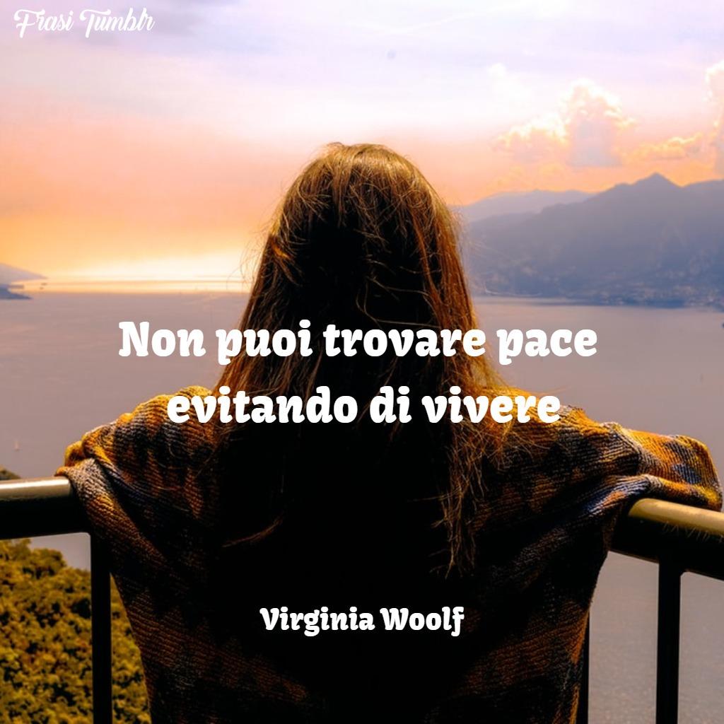 frasi-instagram-trovare-pace-vivere-virginia-woolf