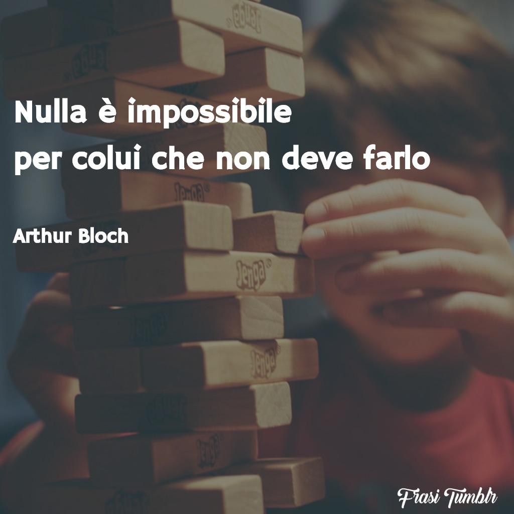 frasi-obiettivi-nulla-impossibile-arthur-bloch-1024x1024