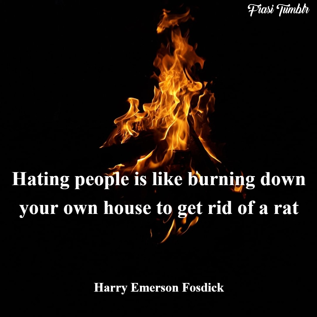 frasi-odio-inglese-fuoco-casa