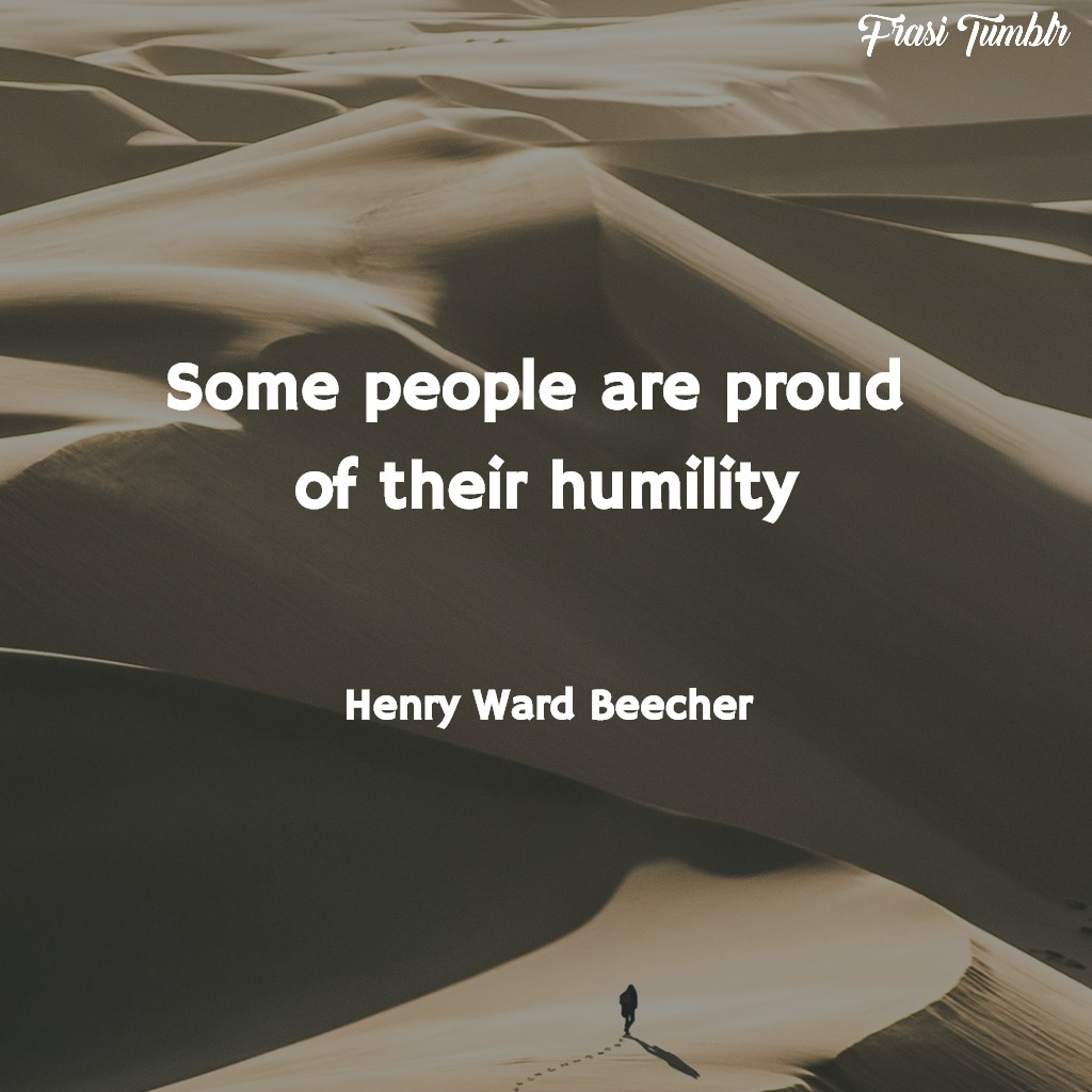 frasi-orgoglio-inglese-umiltà-beecher