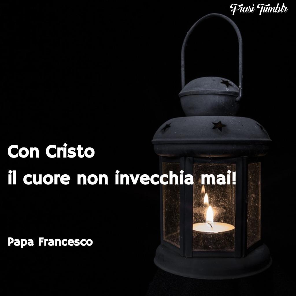 frasi-papa-francesco-vita-morte-cristo-invecchiare