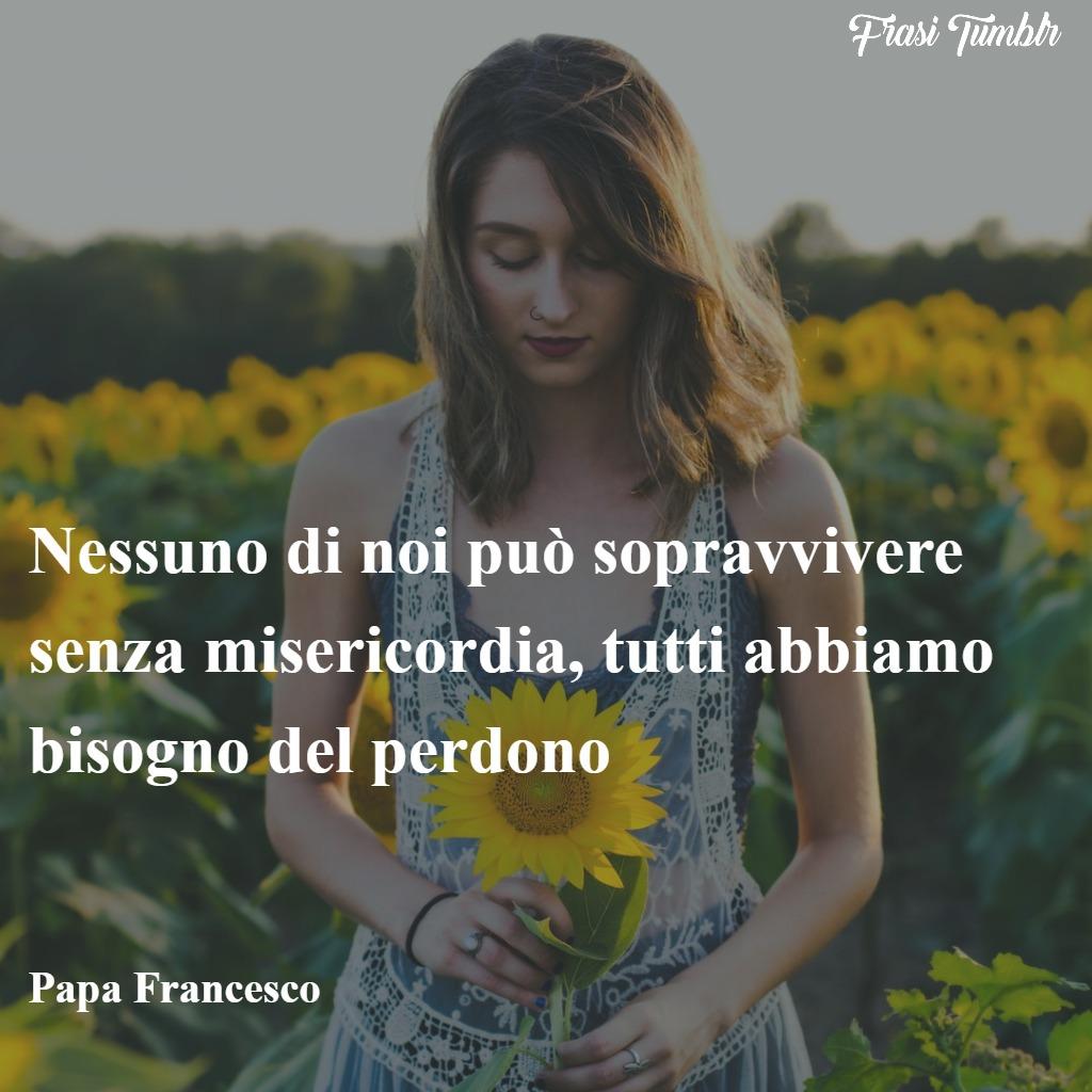frasi-papa-francesco-vita-morte-misericordia