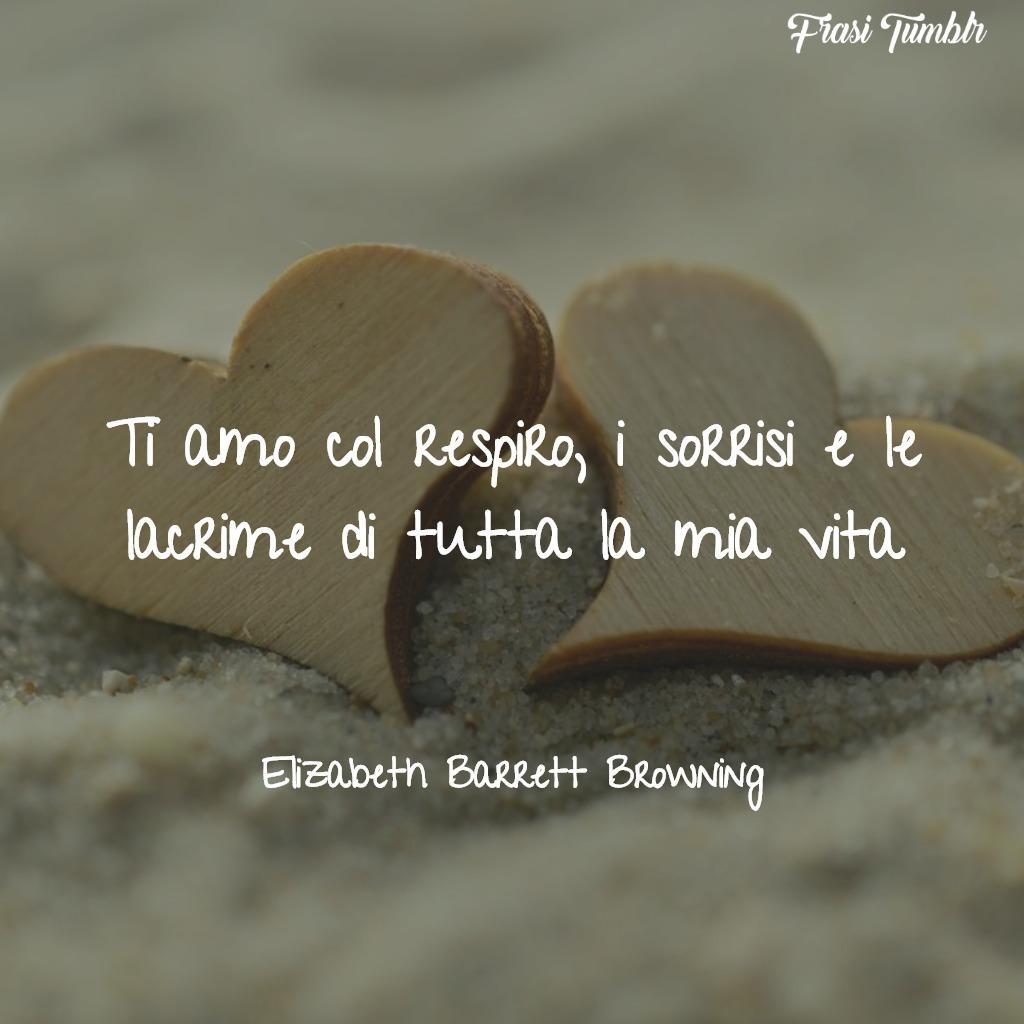 frasi-per-dire-ti-amo-respiro-sorrisi-lacrime-vita-browning-1024x1024