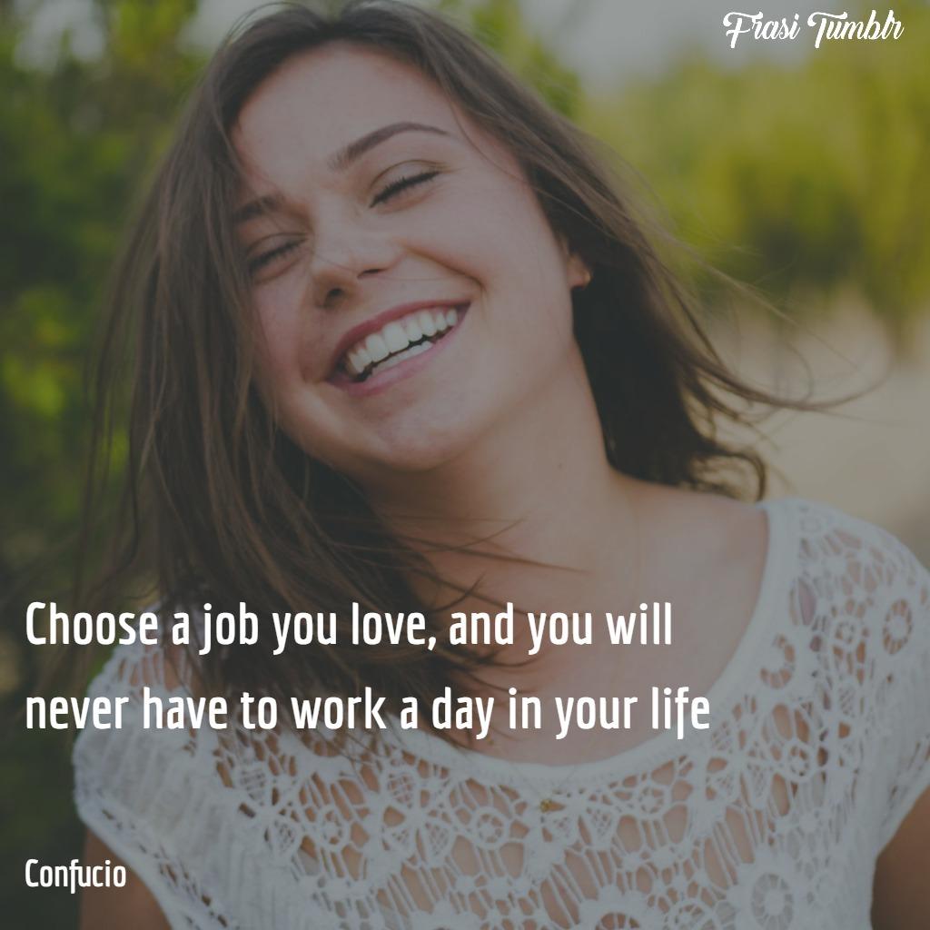 frasi-scelte-inglese-scegliere-lavoro-ami-confucio-1024x1024