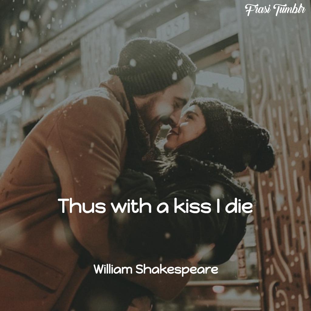 frasi-shakespeare-amore-inglese-bacio-muoio