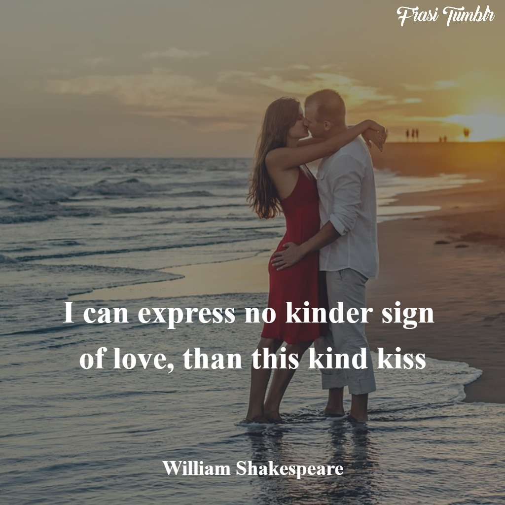 frasi-shakespeare-amore-inglese-bacio