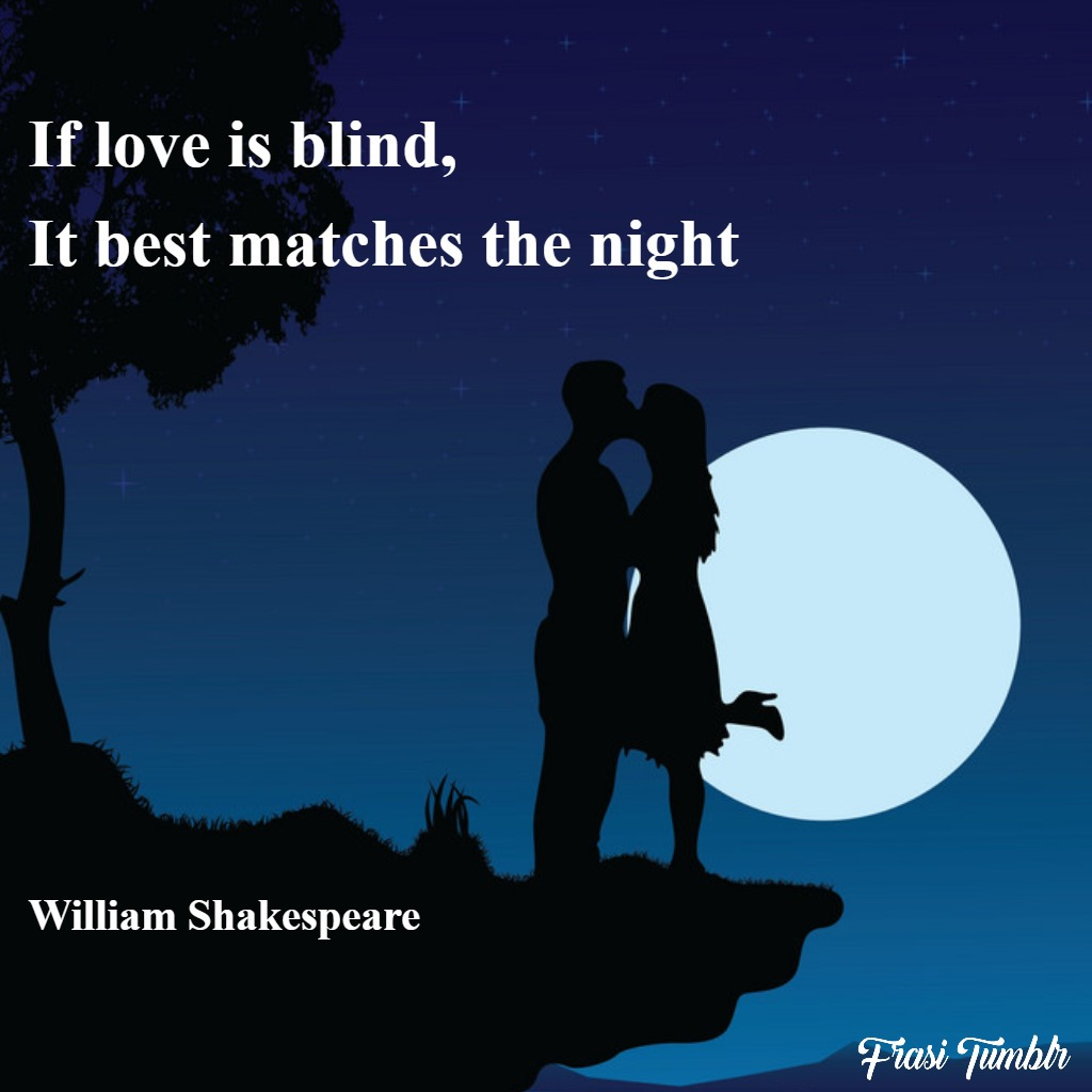 frasi-shakespeare-amore-inglese-notte