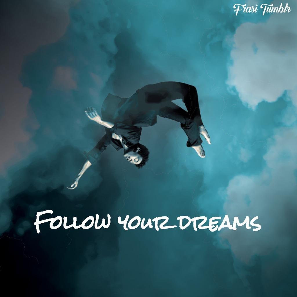 stati-whatsapp-inglese-seguire-sogni