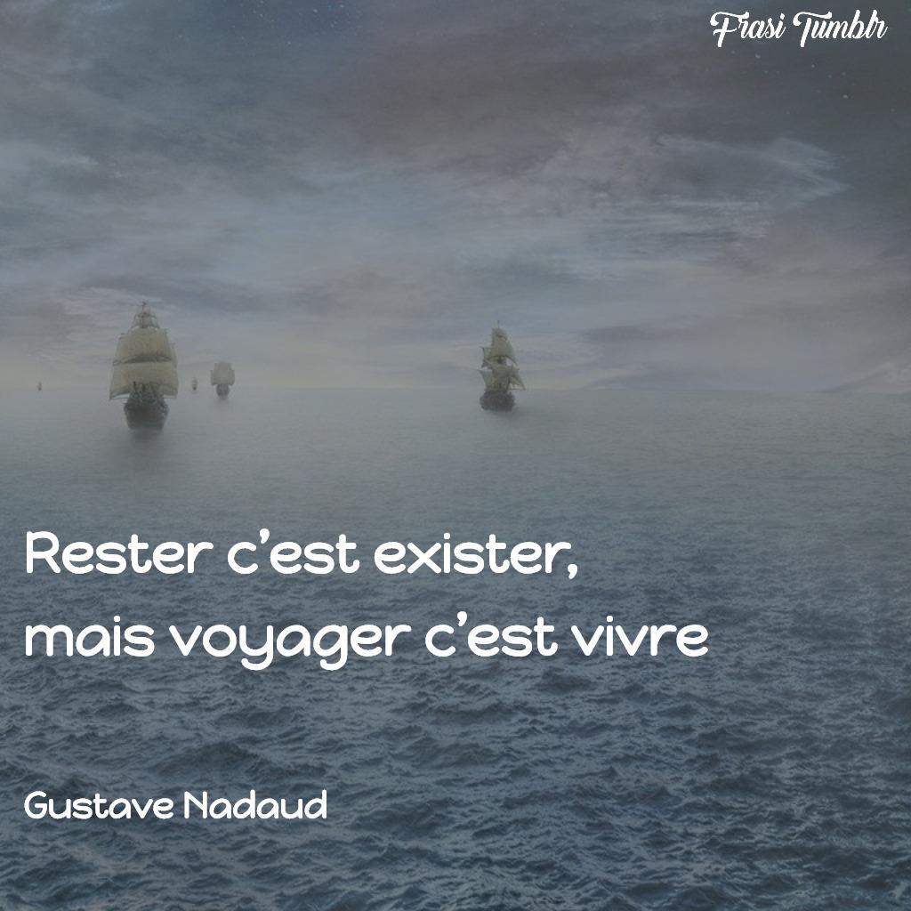 frasi-belle-famose-francese-viaggio-vivere-esistere