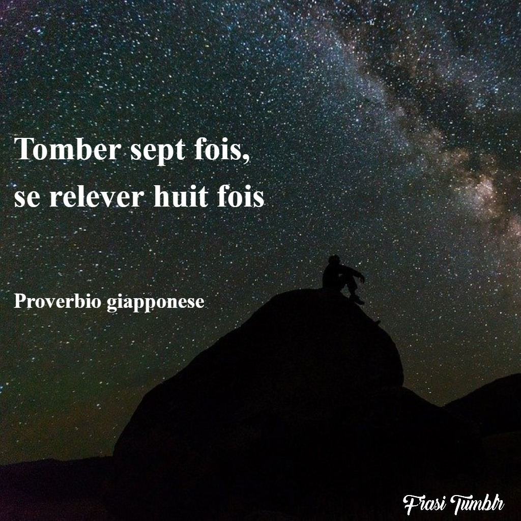 frasi-belle-famose-francese-cadi-rialzati-proverbio-giapponese