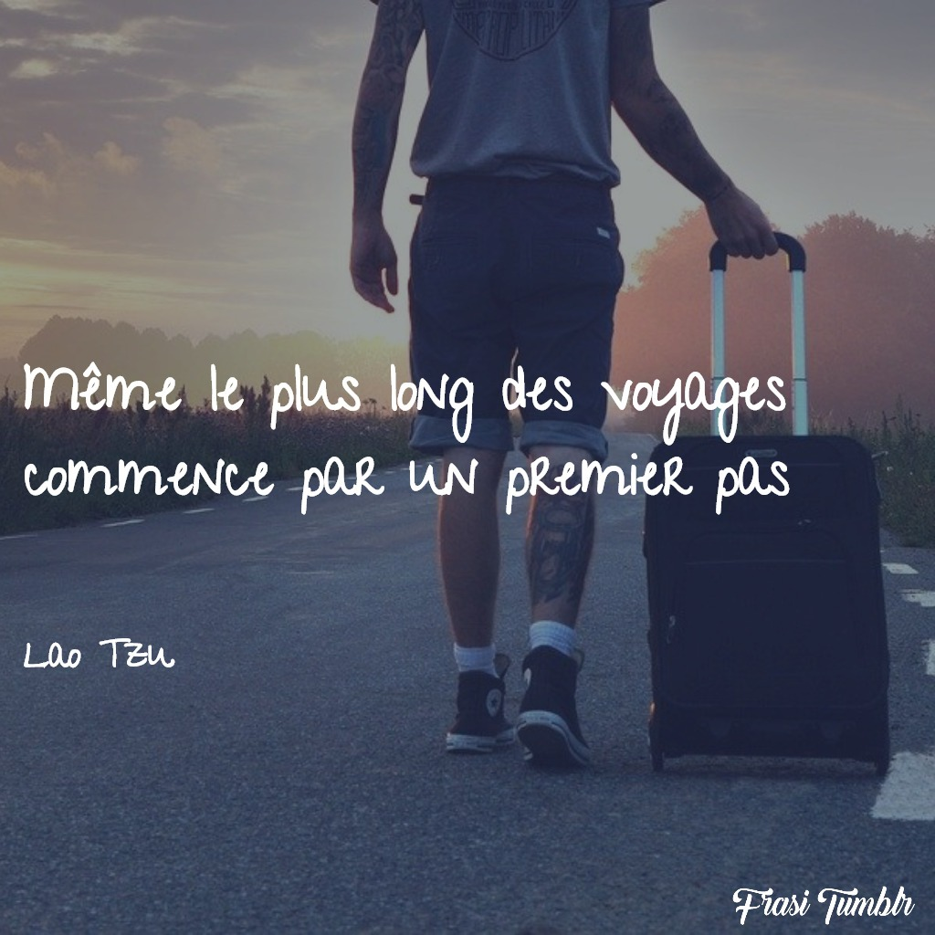 frasi-belle-famose-francese-viaggio-mille-miglia-singolo-passo
