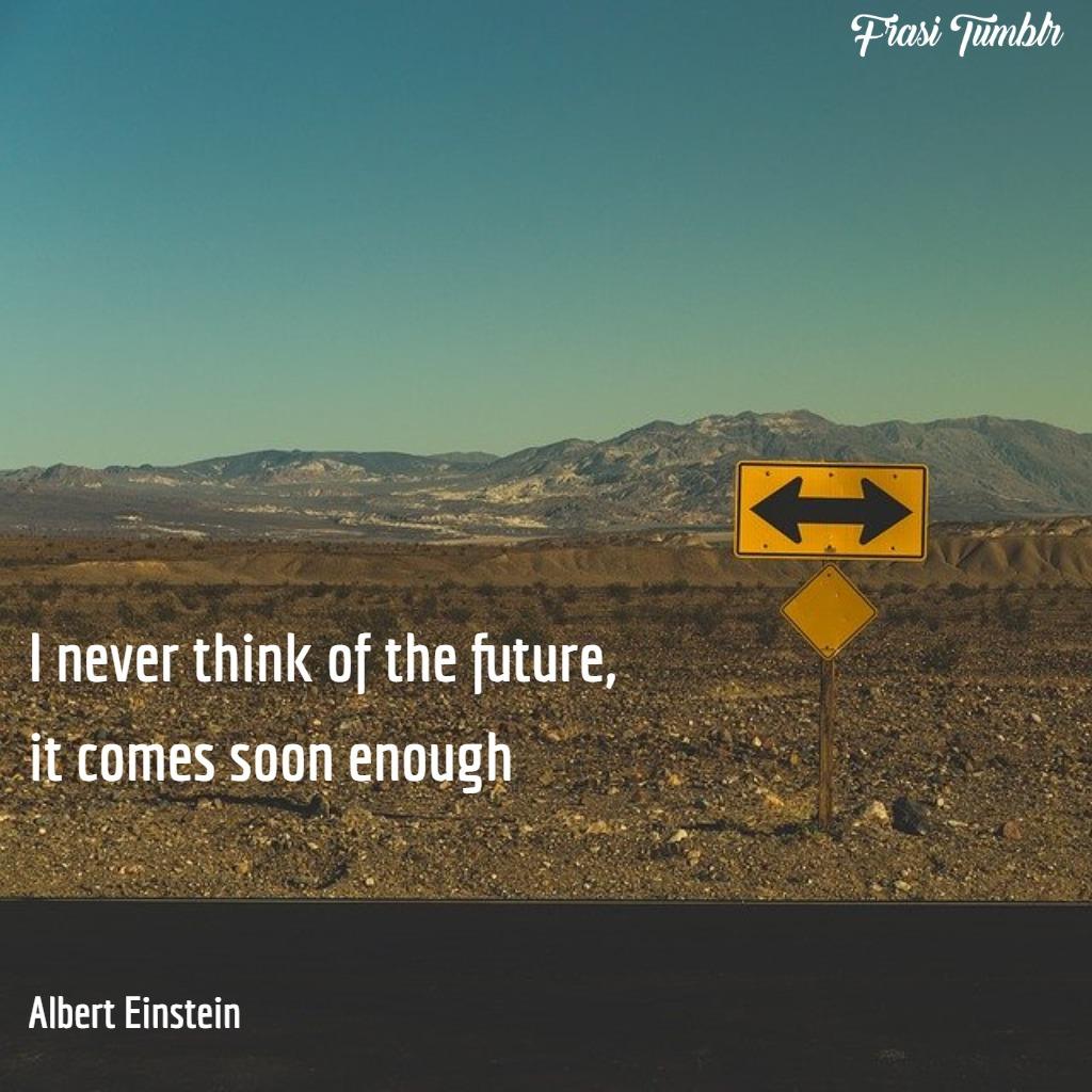 frasi-futuro-inglese-pensare-futuro-albert-einstein