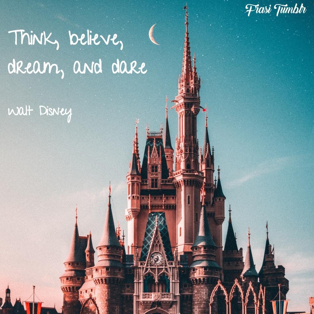 frasi-futuro-inglese-walt-disney-pensa-sogna