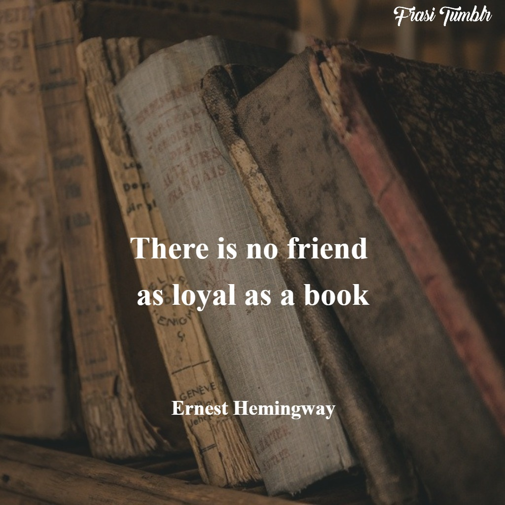 frasi-hemingway-inglese-amici-libri