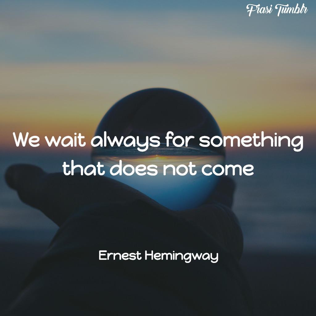 frasi-hemingway-inglese-attesa