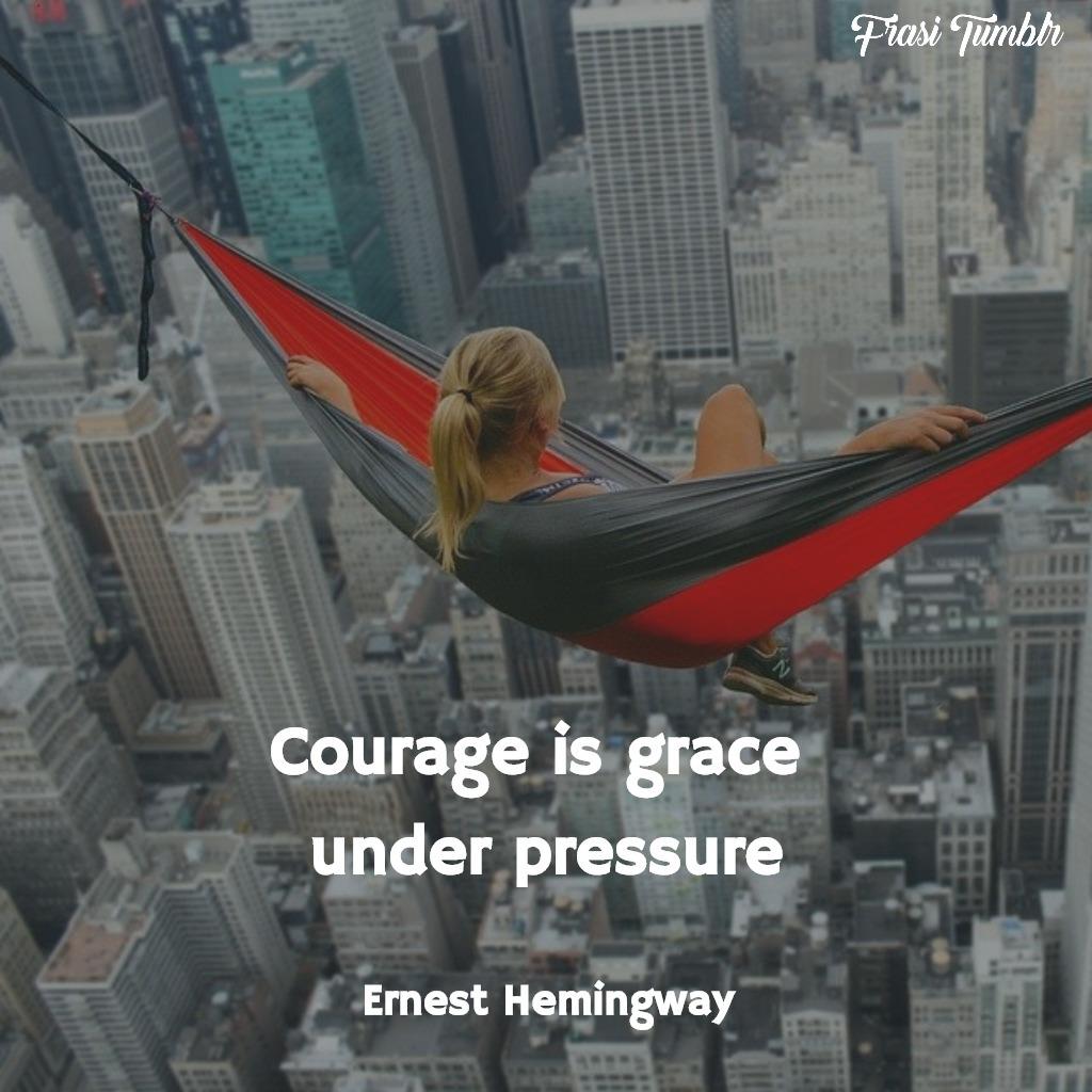 frasi-hemingway-inglese-coraggio-grazia-pressione