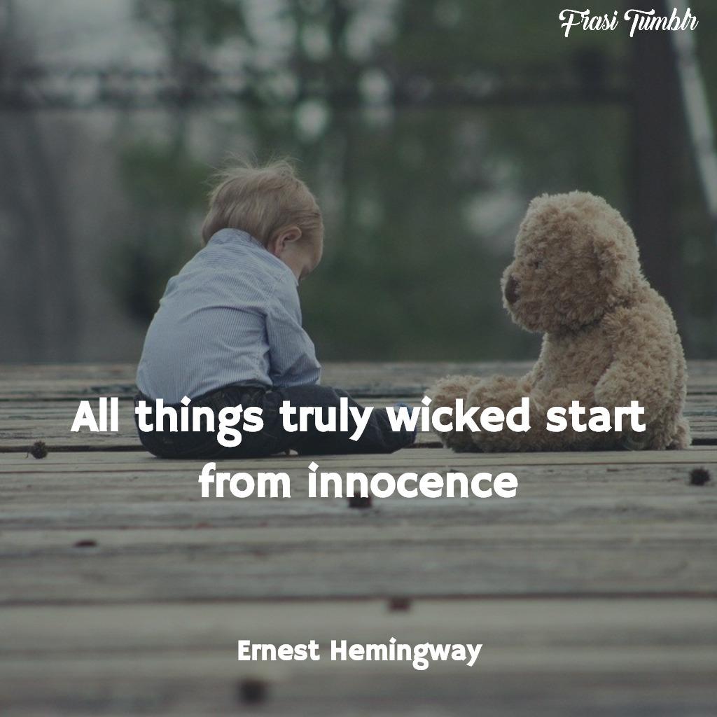 frasi-hemingway-inglese-innocenza-nascere