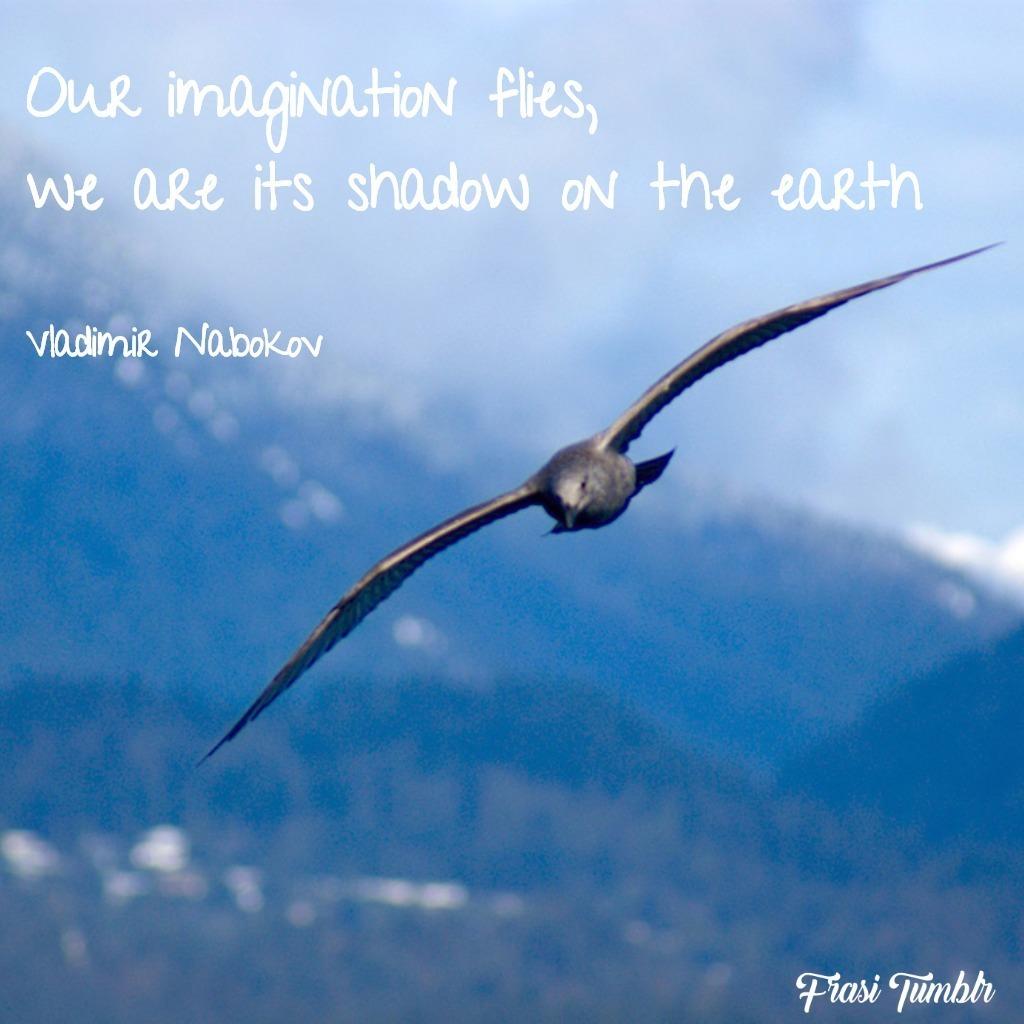 frasi-limiti-inglese-immaginazione-vola