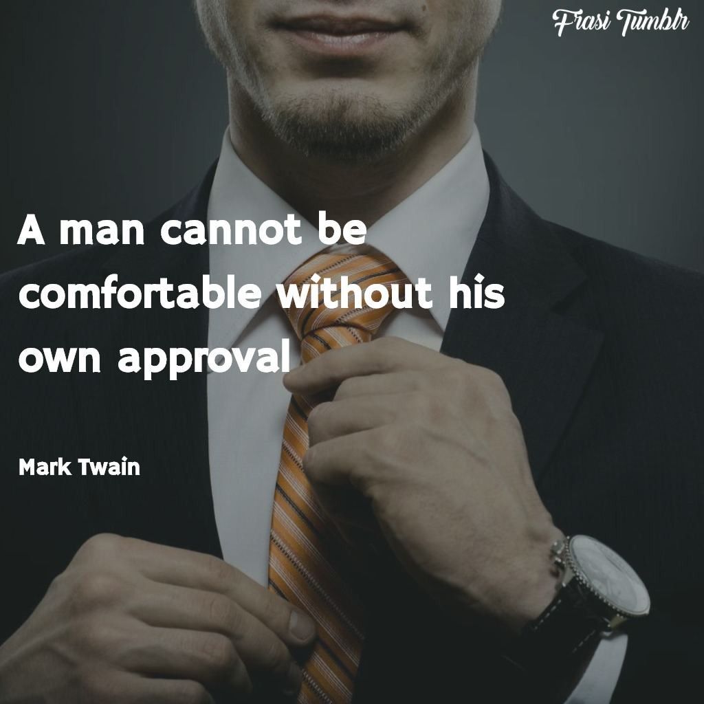 frasi-limiti-inglese-uomo-agio-approvazione