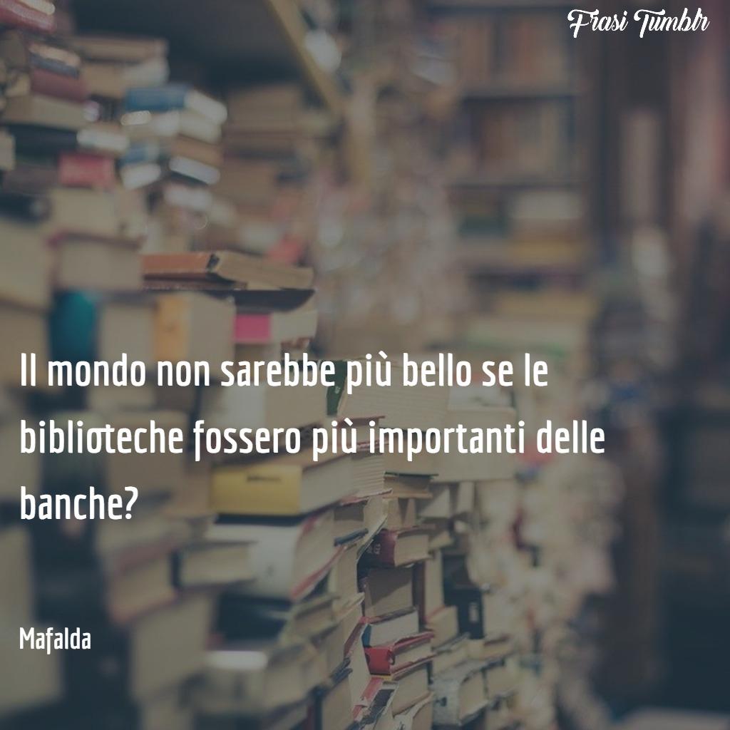 frasi-mafalda-biblioteche-banche