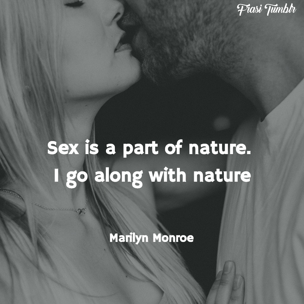 frasi-marilyn-monroe-inglese-sesso-natura