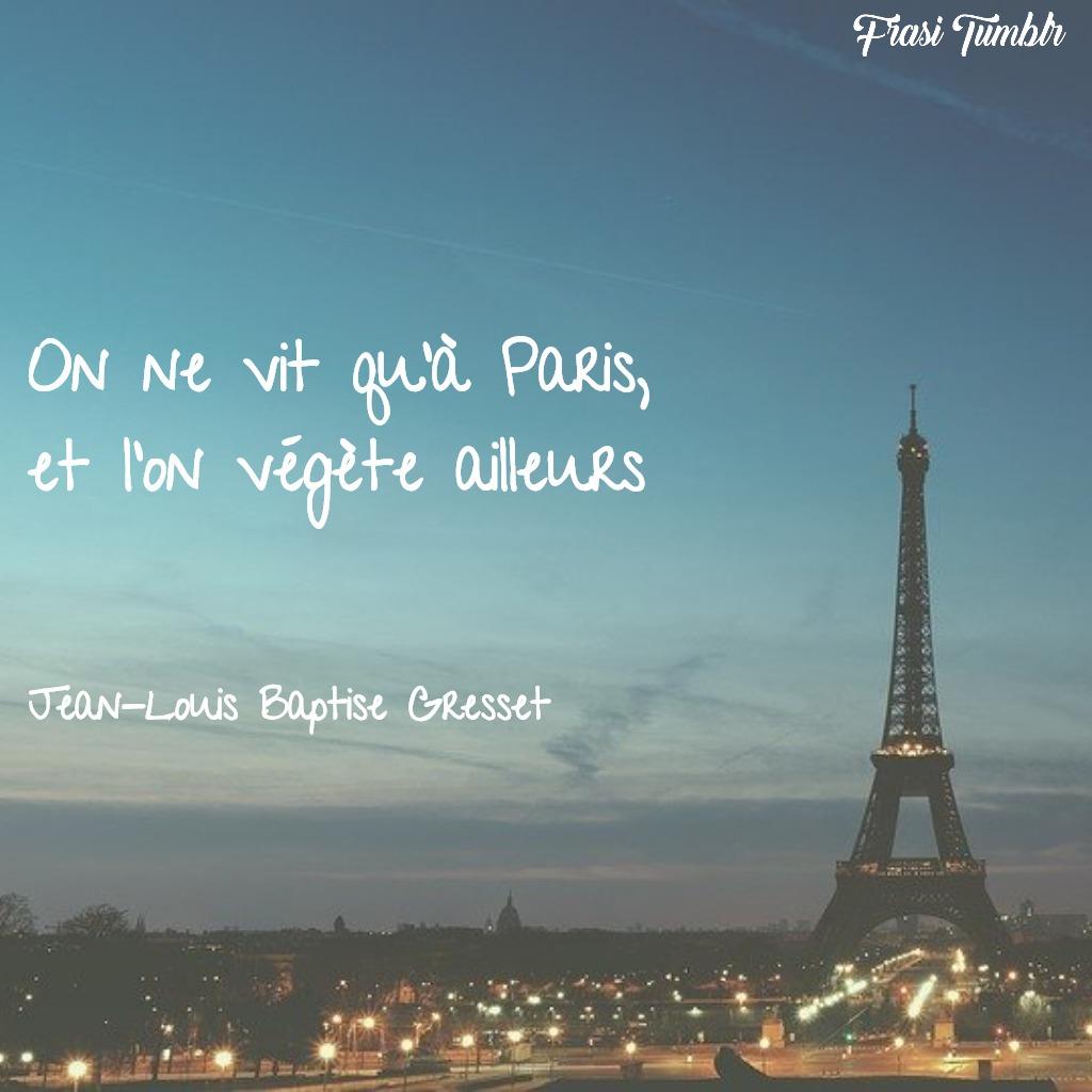 frasi-parigi-francese-vivere-vegetare