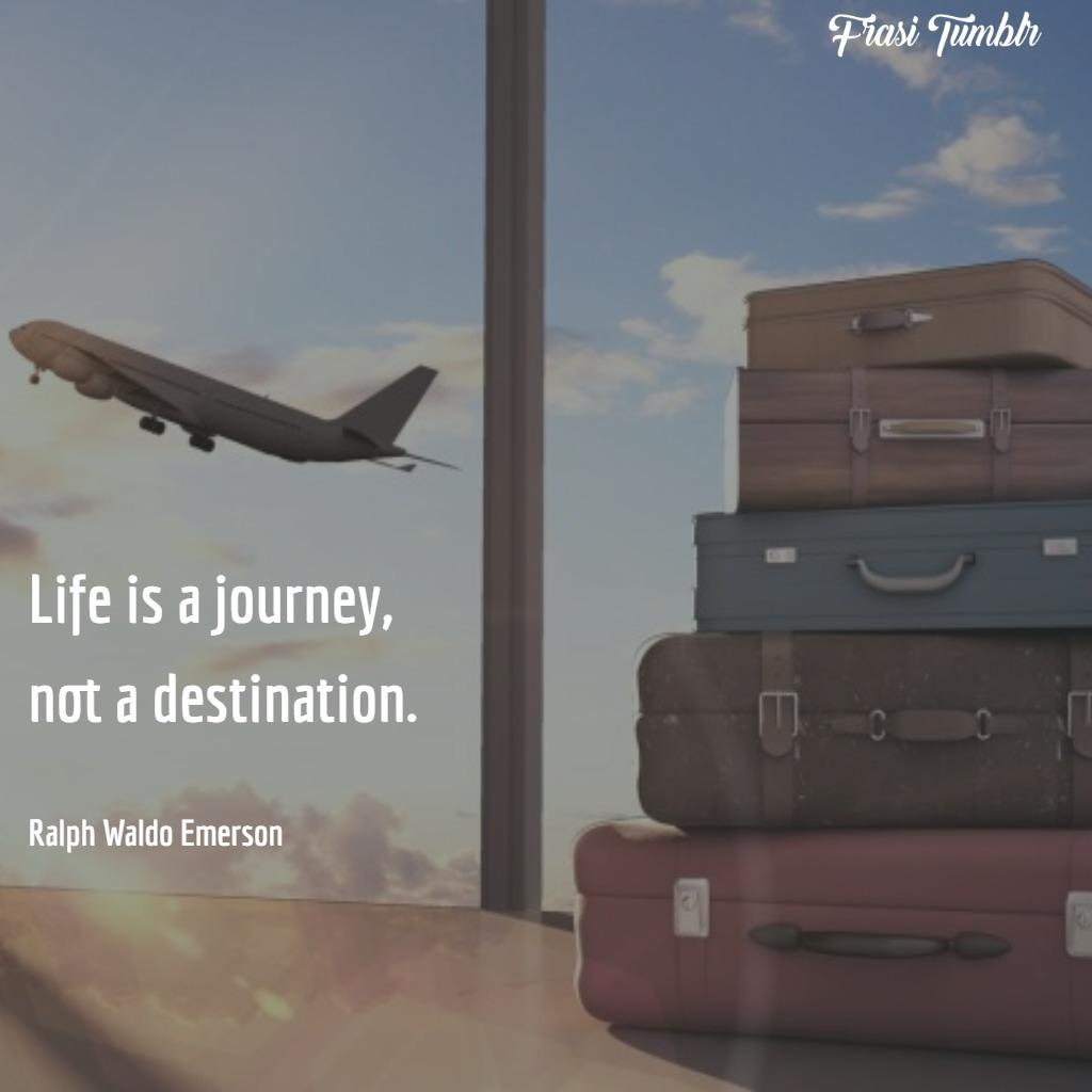 frasi-vita-lontananza-viaggio-destinazione
