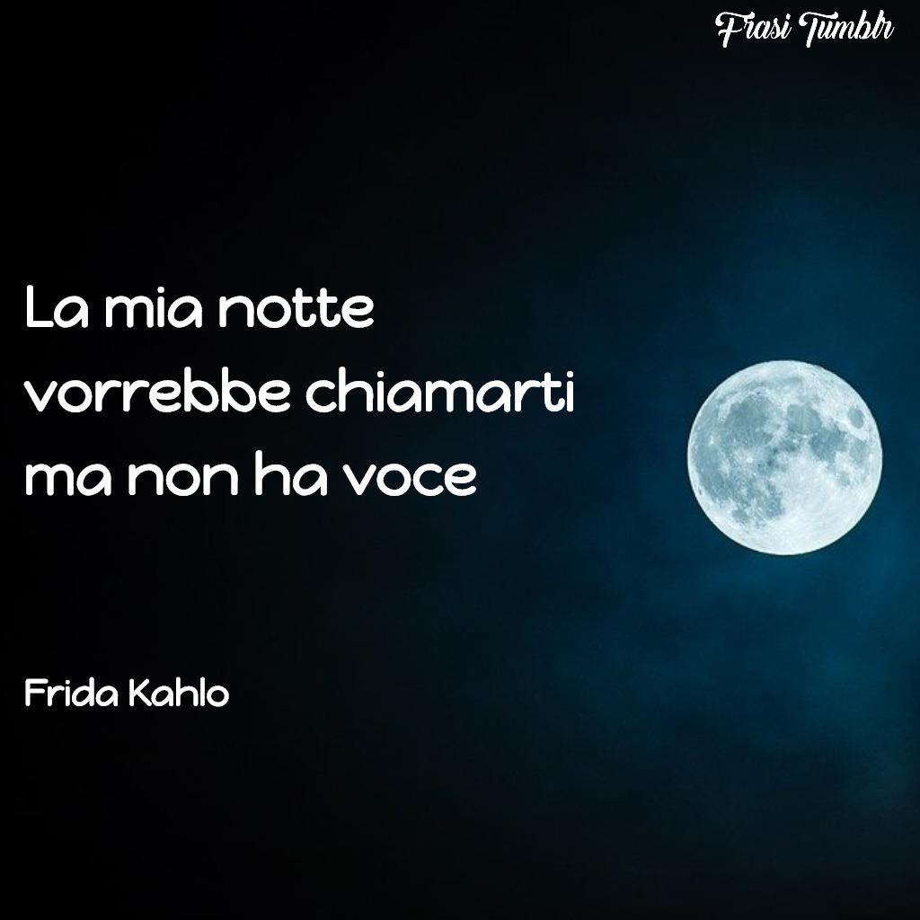 frasi-amore-instagram-frida-kahlo-notte-chiamarti-voce