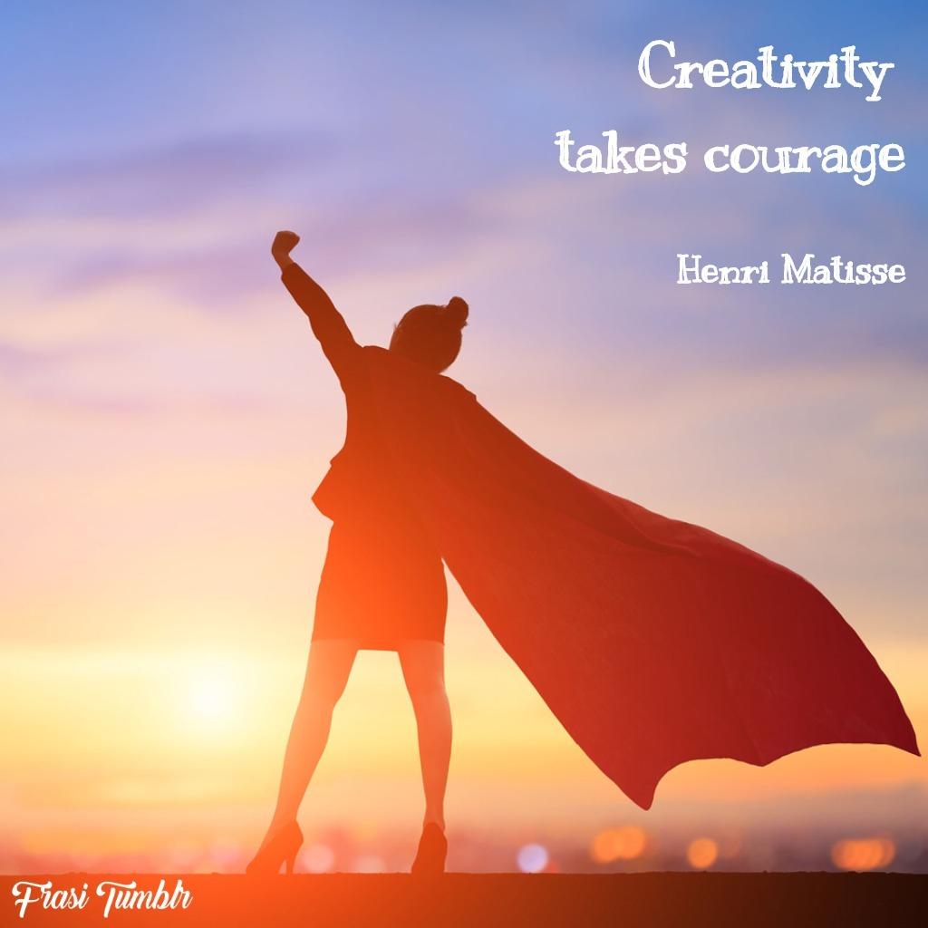 frasi-instagram-inglese-coraggio-creatività