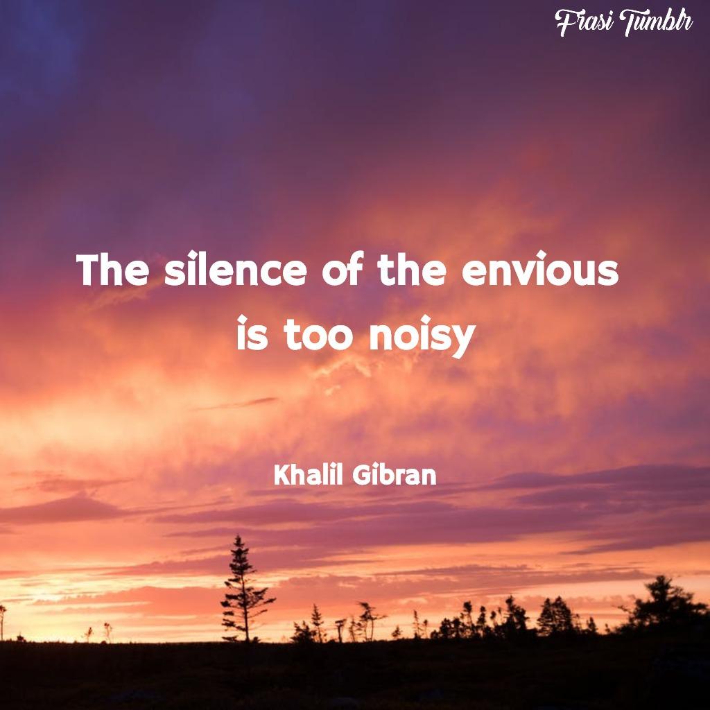 frasi-invidia-inglese-silenzio-rumore