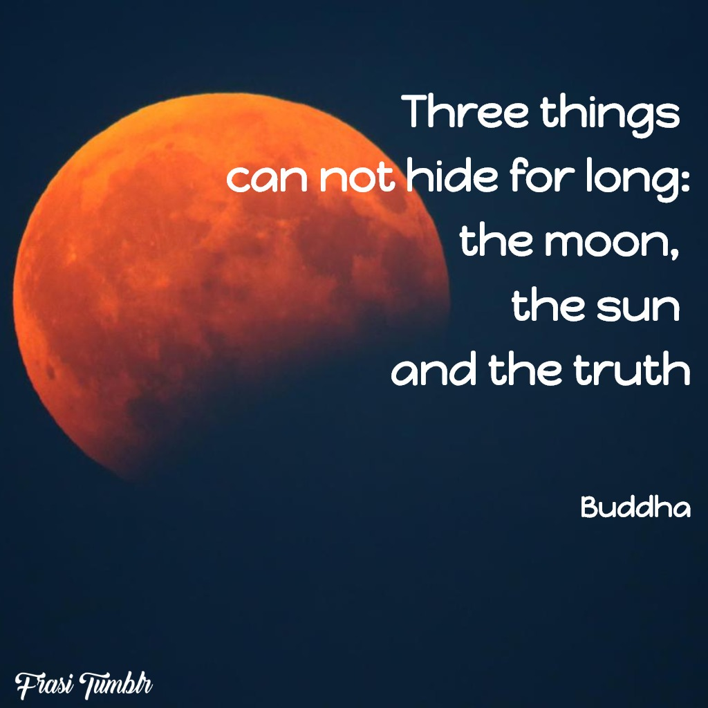 frasi-luna-inglese-buddha-luna-sole-verità