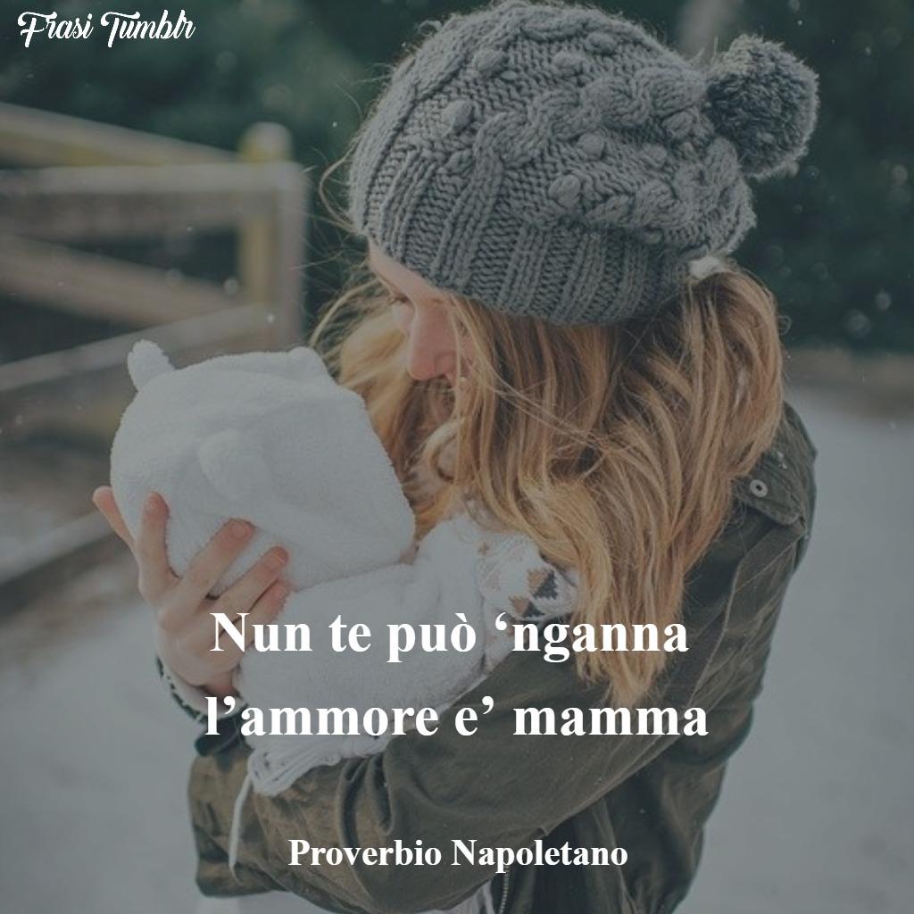 frasi aformismi proverbi mamma napoletano inganna amore mamma