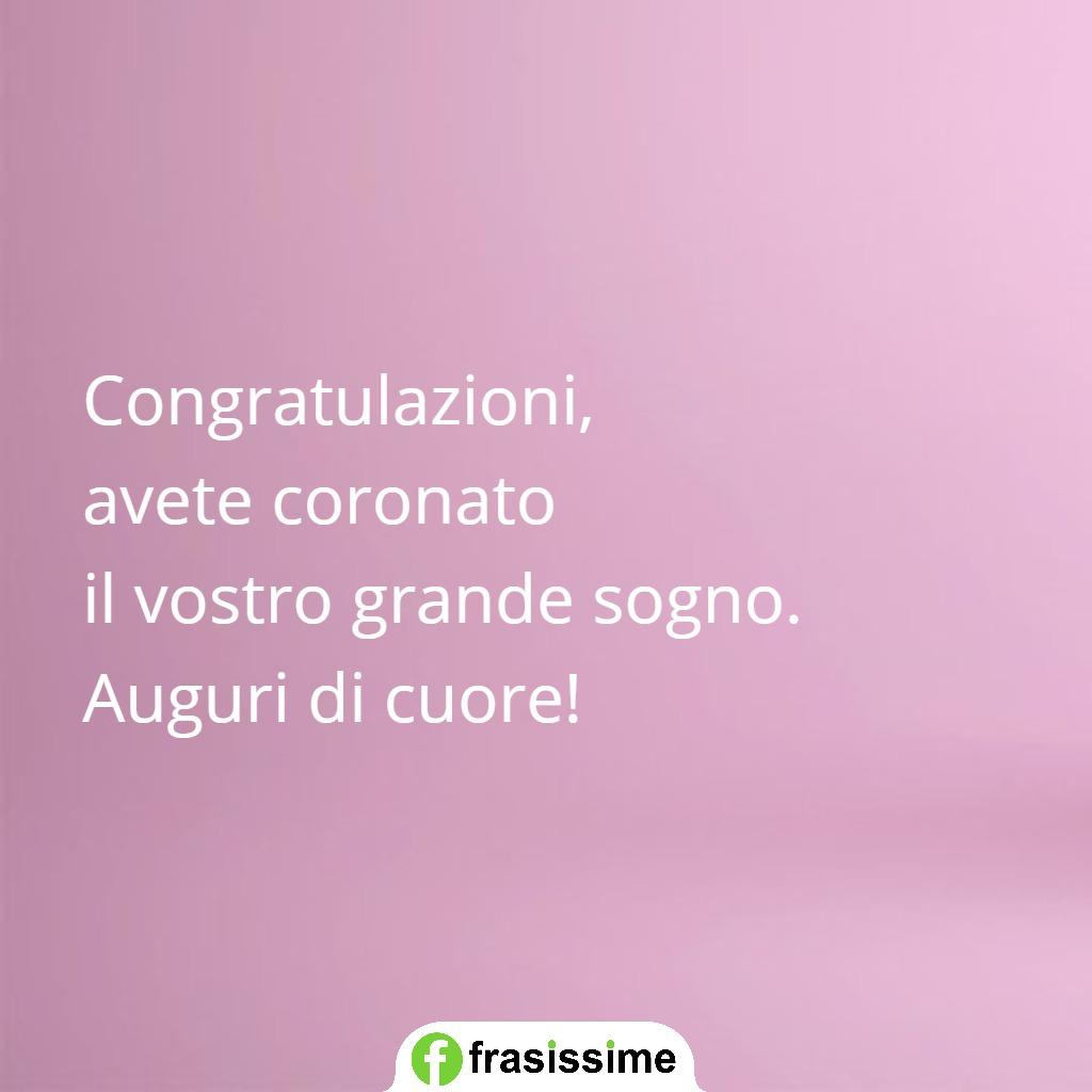 frasi auguri matrimonio belle semplici eleganti congratulazioni sogno cuore