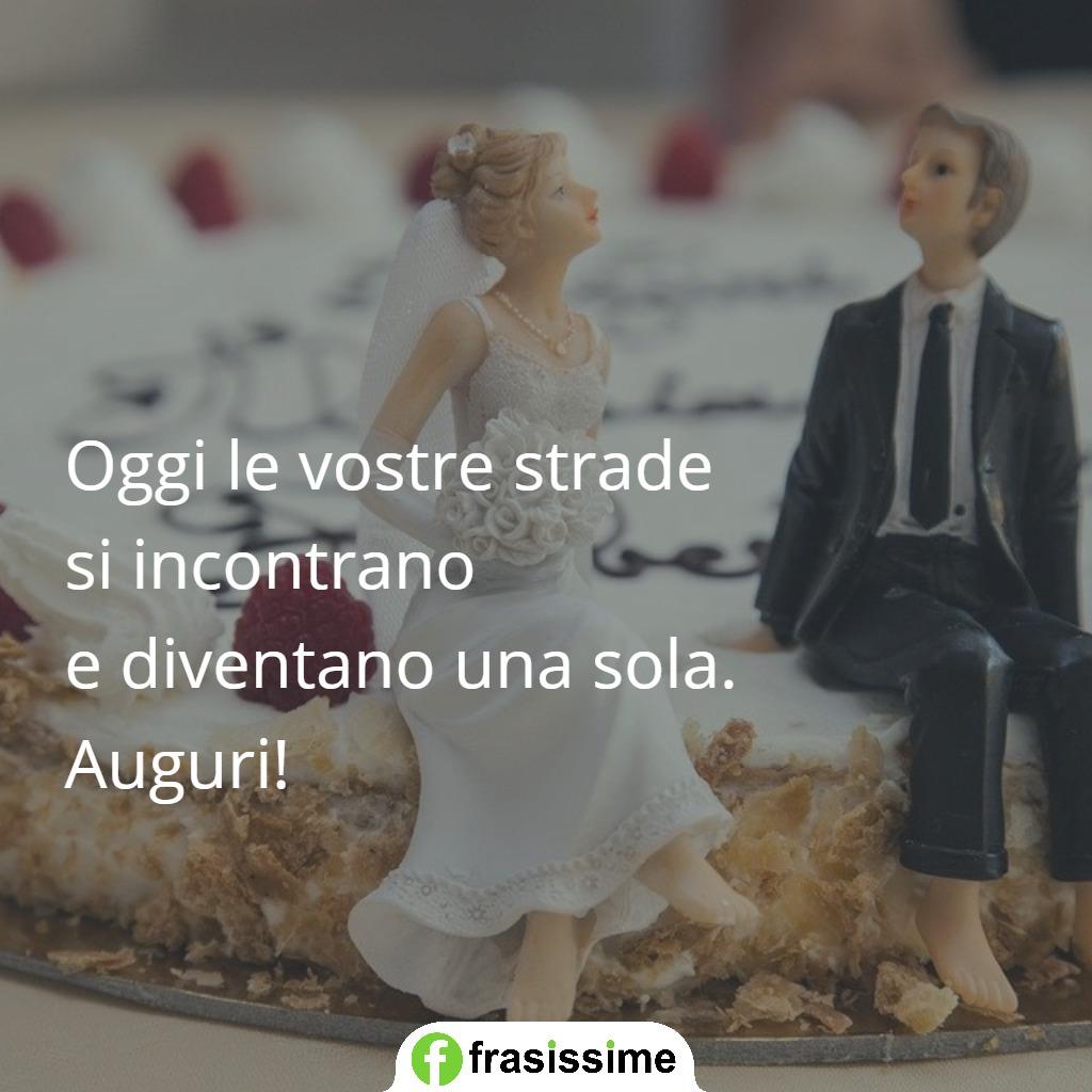 frasi auguri matrimonio belle semplici eleganti strade una sola
