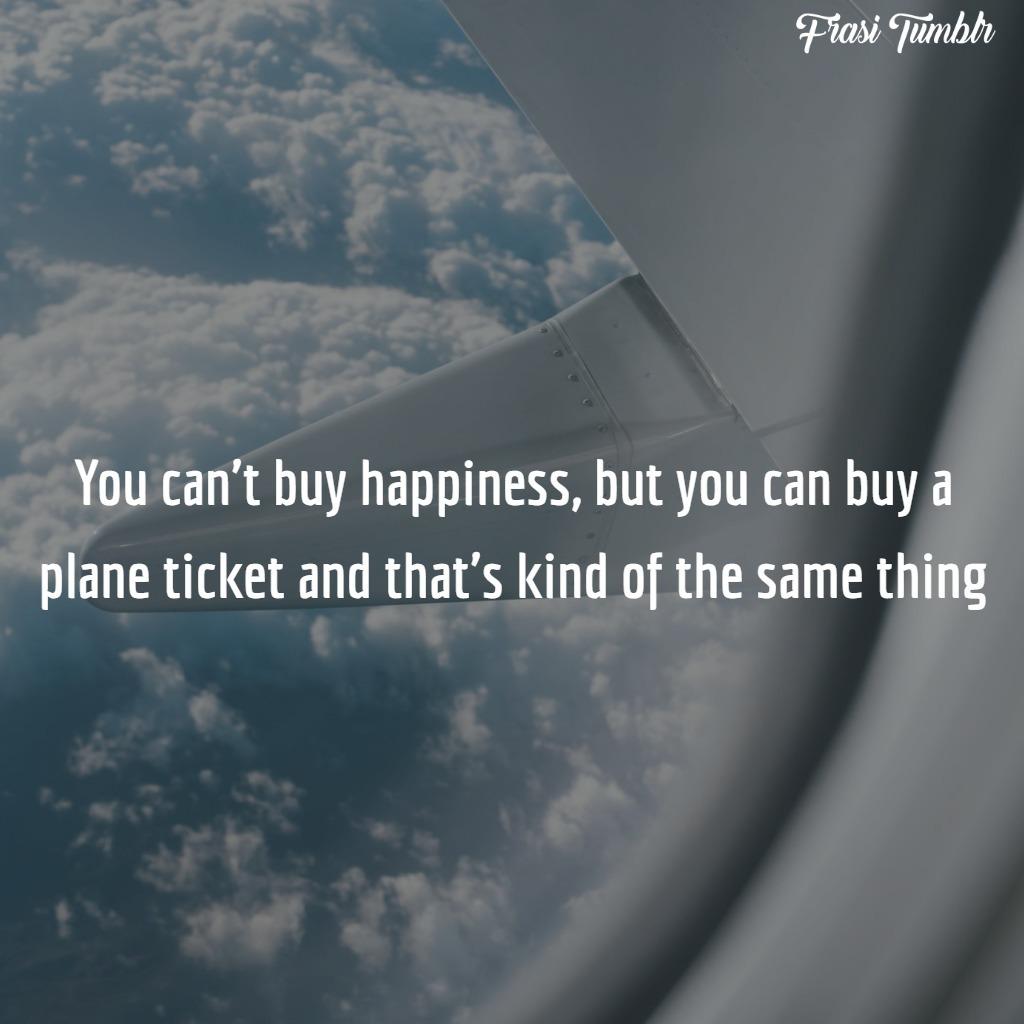 frasi mondo inglese viaggio viaggiare comprare felicità