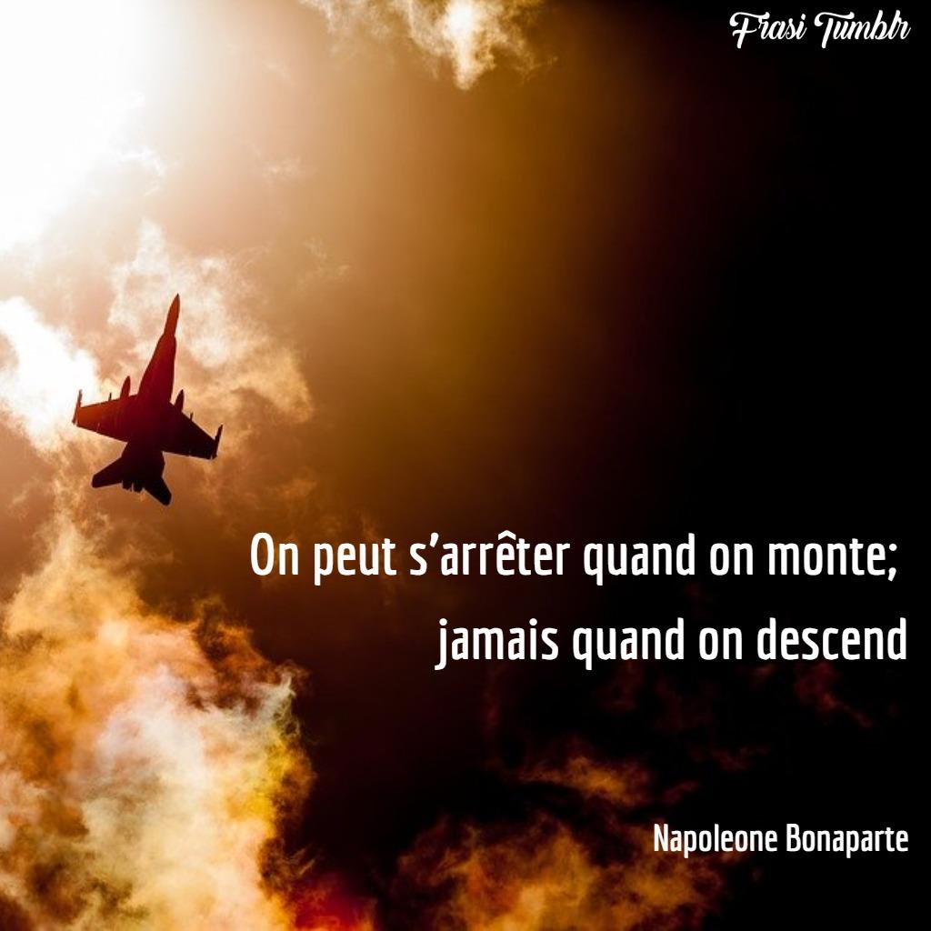 frasi napoleone bonaparte francese arrenderti cadere salire