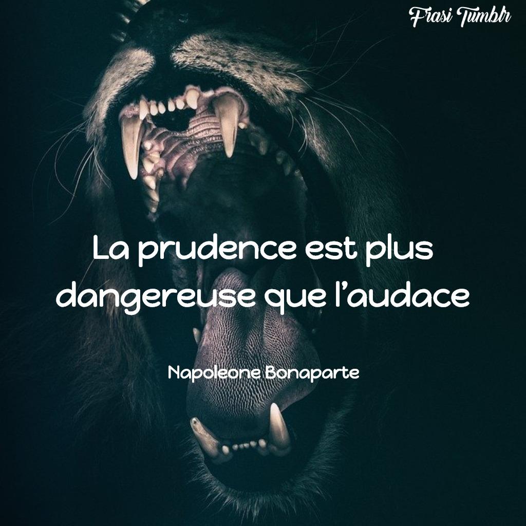 frasi napoleone bonaparte francese coraggio prudenza audacia