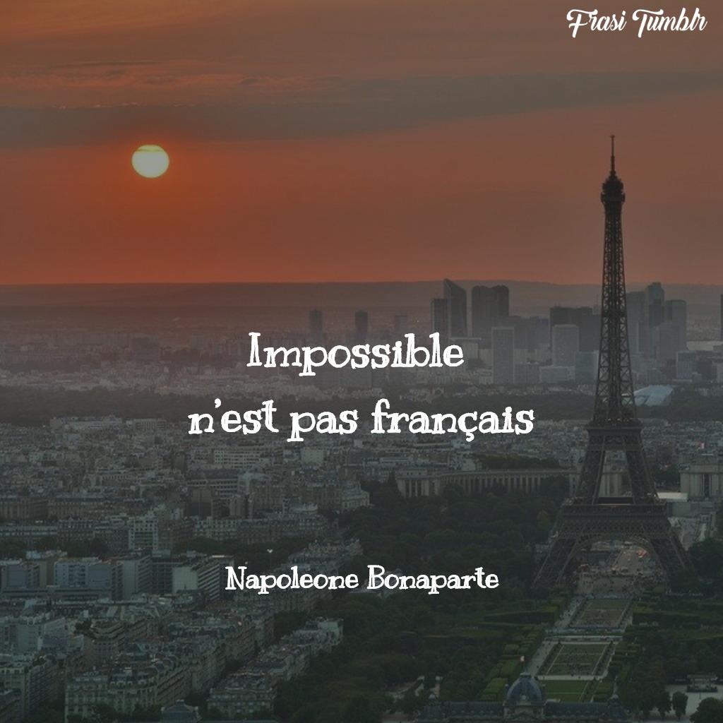 frasi napoleone bonaparte francese impossibile