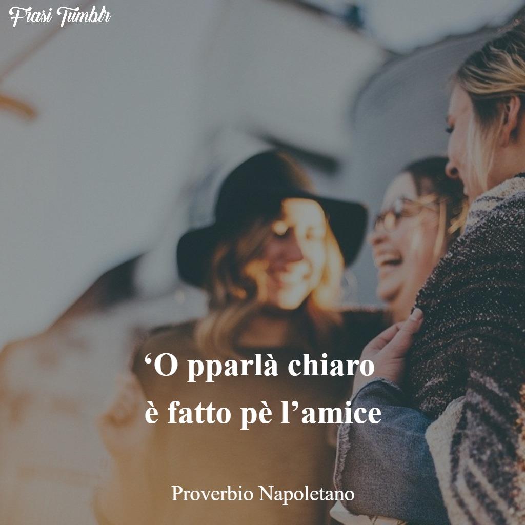 frasi proverbi napoletani amicizia amici parlare chiaro