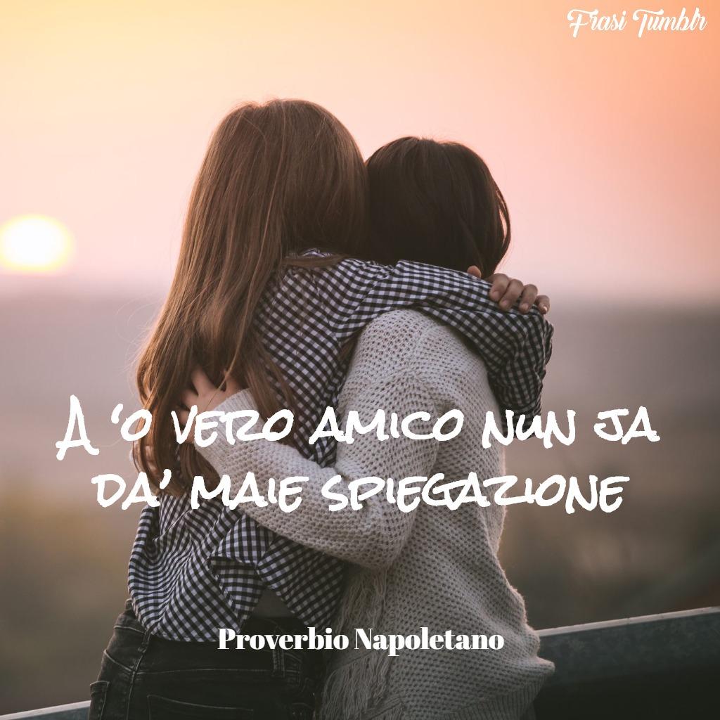 frasi proverbi napoletani amicizia mai spiegazioni