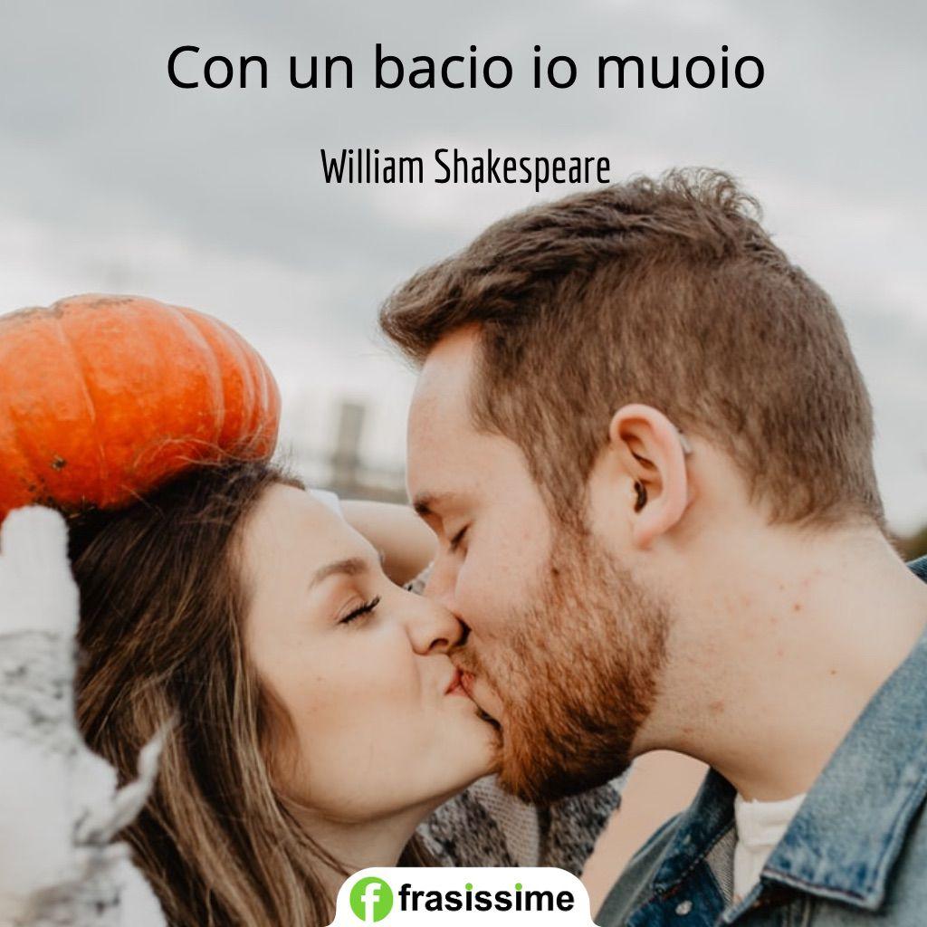 frasi romeo e giulietta bacio muoio shakespeare