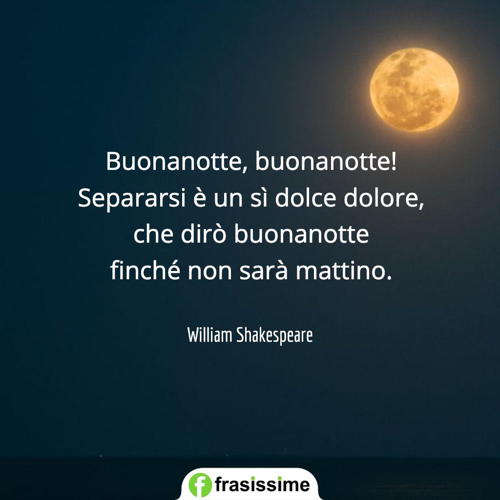 frasi romeo e giulietta buonanotte mattino shakespeare
