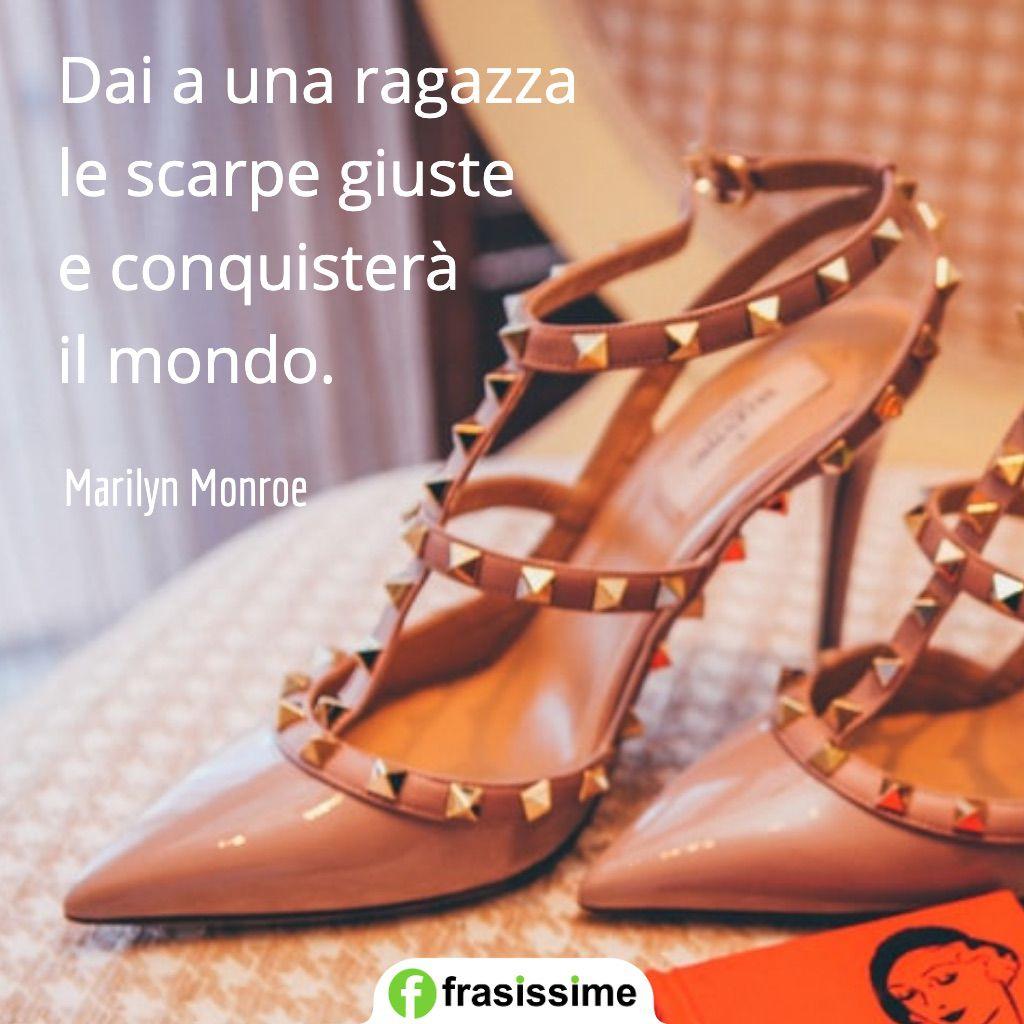 frasi sulla moda scarpe giuste mondo monroe