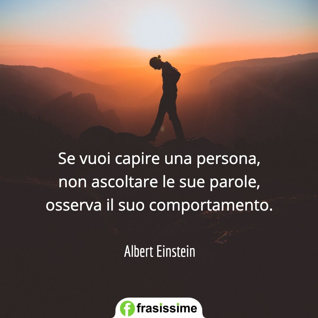 frasi spagnolo belle capire persona osserva comportamento einstein